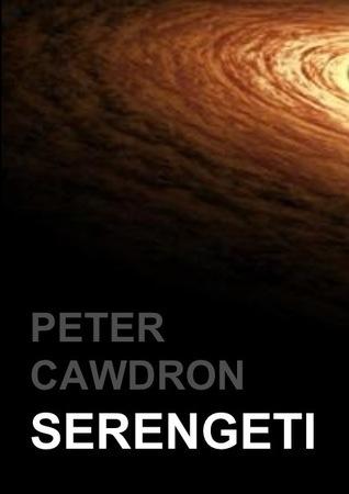 Serengeti Peter Cawdron