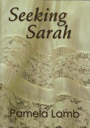 Seeking Sarah Pamela Lamb