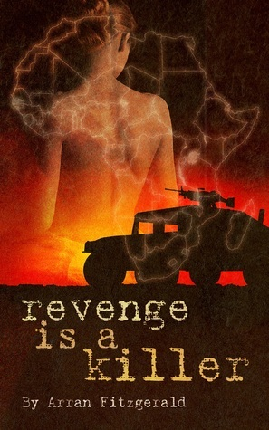 Revenge is a Killer Arran Fitzgerald