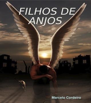 Filhos de Anjos Marcelo  Cordeiro da Silva