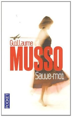 Sauve-Moi Guillaume Musso