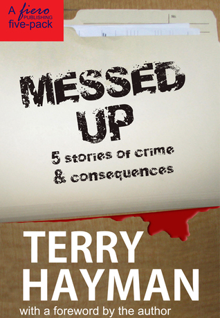 Messed Up  by  Terry Hayman