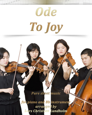 Ode To Joy Pure sheet music for piano and Bb instrument arranged Lars Christian Lundholm by Pure Sheet music