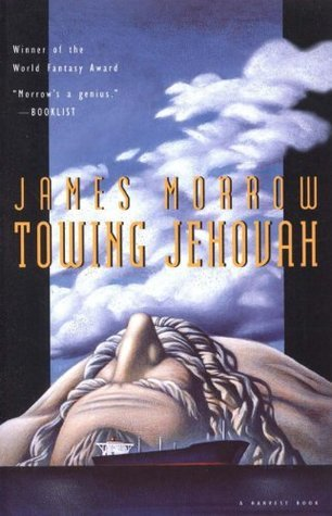 Towing Jehovah (Harvest Book) James K. Morrow