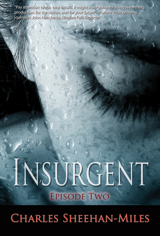 Insurgent (Episode 2)  by  Charles Sheehan-Miles