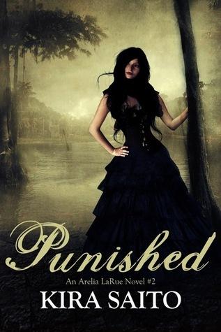 Punished Arelia LaRue Book #2  by  Kira Saito