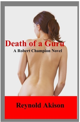 Death of a Guru  by  Reynold Akison