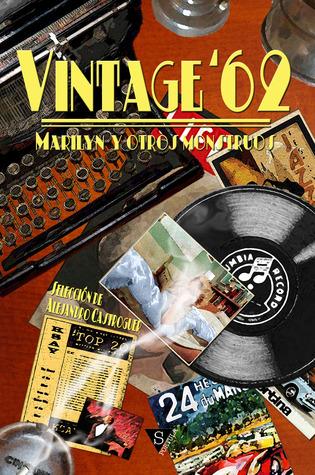 Vintage 62: Marilyn y otros monstruos Alejandro Castroguer