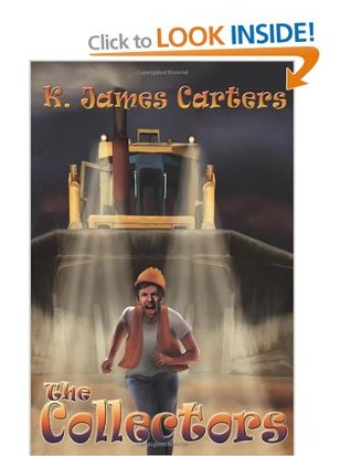 The Collectors (Eryan, #2)  by  K. James Carters