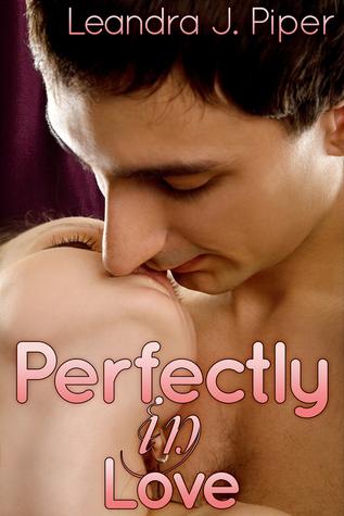 Perfectly in Love Leandra J. Piper