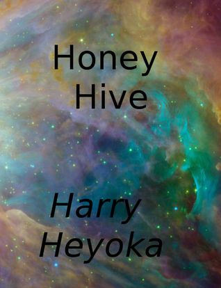 Honey Hive Harry Heyoka