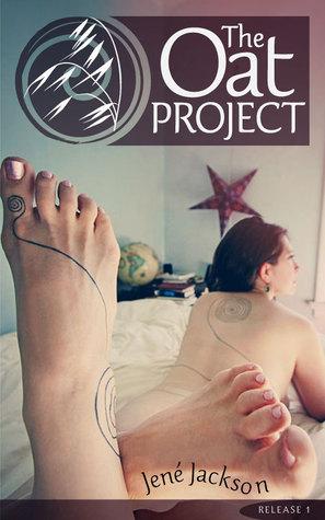 The Oat Project: Release 1  by  Jené Jackson