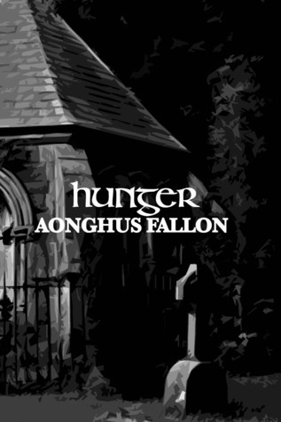 Hunger  by  Aonghus Fallon