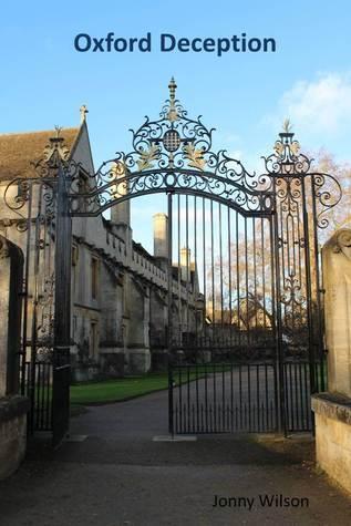 Oxford Deception  by  jonny wilson