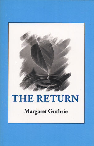 The Return Margaret Guthrie