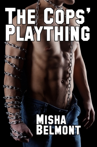 The Cops Plaything Misha Belmont