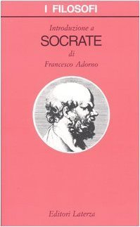 Introduzione a Socrate  by  Francesco Adorno