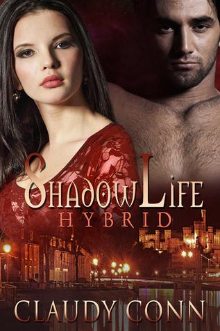 Shadowlife-Hybrid Claudy Conn