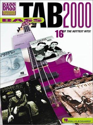 Bass Tab 2000  by  Hal Leonard Publishing Company