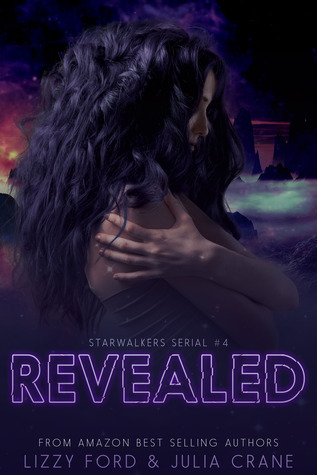 Revealed (Starwalkers Serial #4)  by  Lizzy Ford