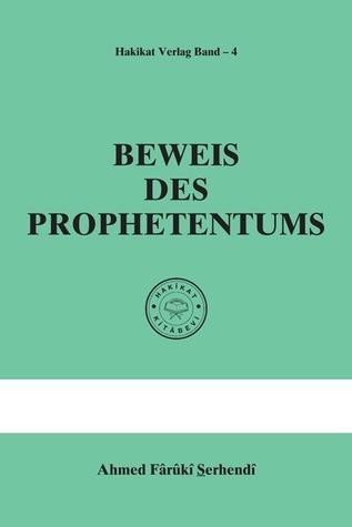 Beweis Des Prophetentums  by  Ahmed Fârûkî Serhendî