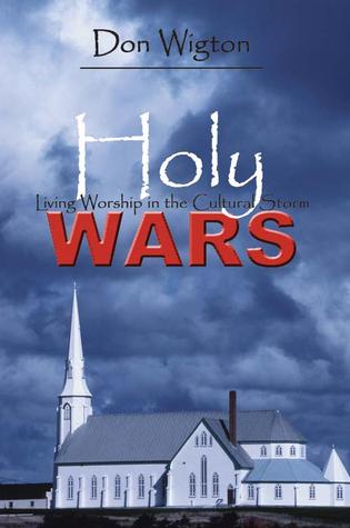 Holy Wars Don Wigton