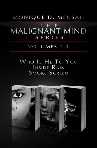 The Malignant Mind Series: Volumes 1-3 Monique D. Mensah