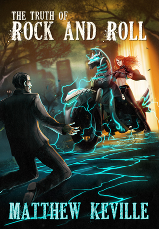 The Truth of Rock and Roll Matthew Keville