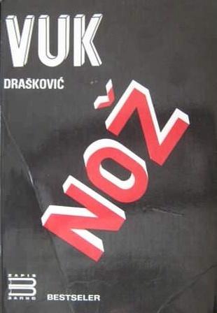Nož  by  Vuk Drašković