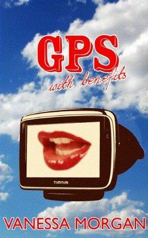 GPS With Benefits Vanessa Morgan