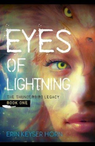 Eyes of Lightning  by  Erin Keyser Horn