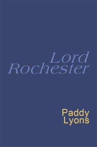 Lord Rochester: Everymans Poetry John Wilmot