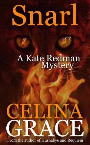 Snarl (Kate Redman Mysteries, #4) Celina Grace