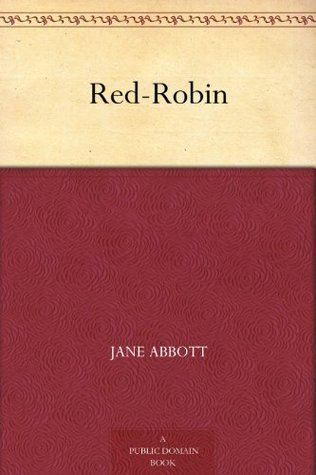 Red-Robin  by  Jane Abbott