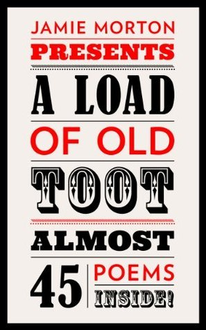 A Load of Old Toot  by  Jamie Morton