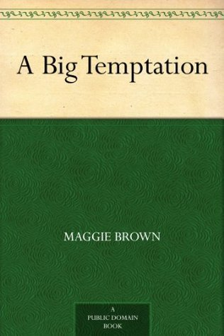 A Big Temptation  by  L.T. Meade