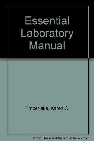 The Essential Laboratory Manual  by  Karen C. Timberlake