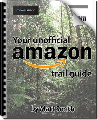 Your Unofficial Amazon Trail Guide Matt Smith