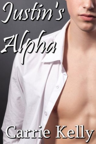 Justins Alpha  by  Carrie Kelly