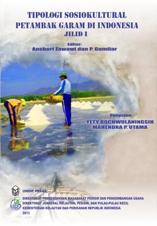 Tipologi Sosiokultural Petambak Garam Di Indonesia Yety Rochwulaningsih