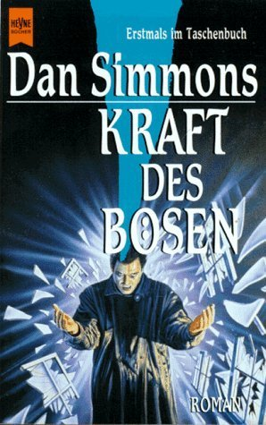 Kraft des Bösen  by  Dan Simmons