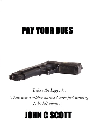 Pay Your Dues  by  John Charles Scott