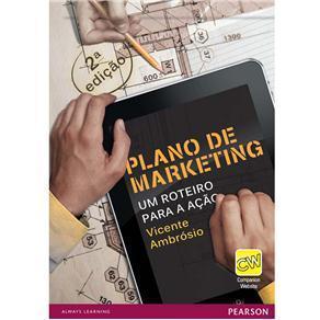 Plano de Marketing: Um roteiro para a ação  by  Vicente Ambrósio