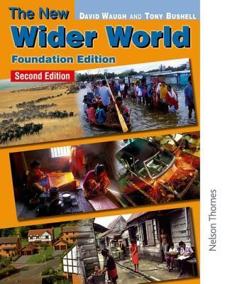 New Wider World: Foundation Edition David Waugh