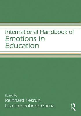 Handbook of Emotions and Education Reinhard Pekrun