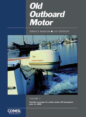 Old Outboard Motor Service V 1 Intertec Publishing Corporation