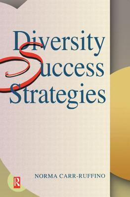 Diversity Success Strategies  by  Norma Carr-Ruffino