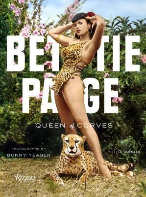 Bettie Page: Queen of Curves  by  Petra Mason