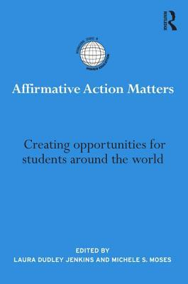 Global Affirmative Action in Higher Education: International Perspectives on Quotas, Reservations and Positive Discrimination Laura Dudley Jenkins