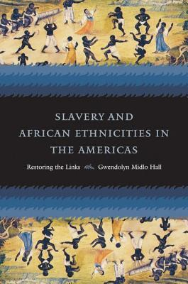Africans In Colonial Louisiana: The Development Of Afro Creole Culture In The Eighteenth Century  by  Gwendolyn Midlo Hall